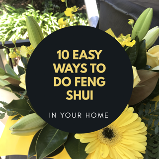 10 Easy Ways To Do Feng Shui